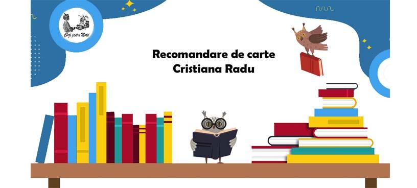 Recomandare de carte  – Cristiana Radu